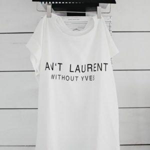 Om Inte Yves är Med Så är Det Inte Laurent – T-shirt Från No Womens Label